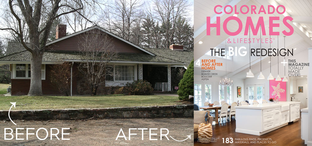 ranch style house remodel before and after home redesign KGA Featured in Colorado Homes and Lifestyles